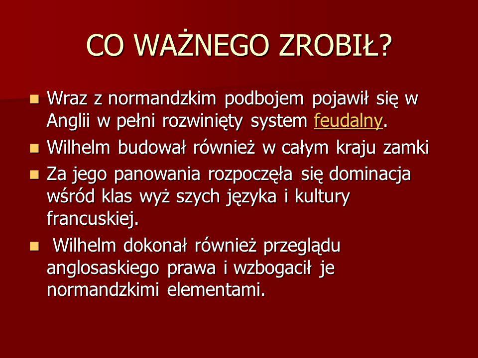 Jak zmarł Wilhelm Zdobywca ?