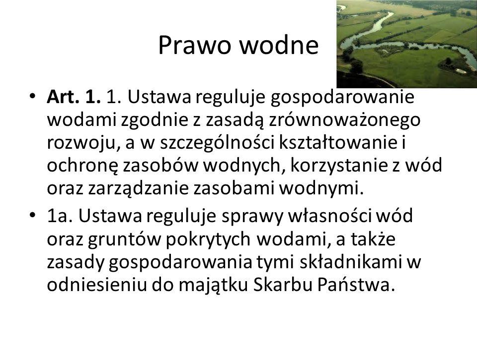 Prawo wodne Art. 1. 1.