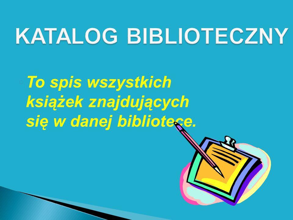 Katalog tradycyjny złożony jest z kartoników, na których znajduje się opis książki.