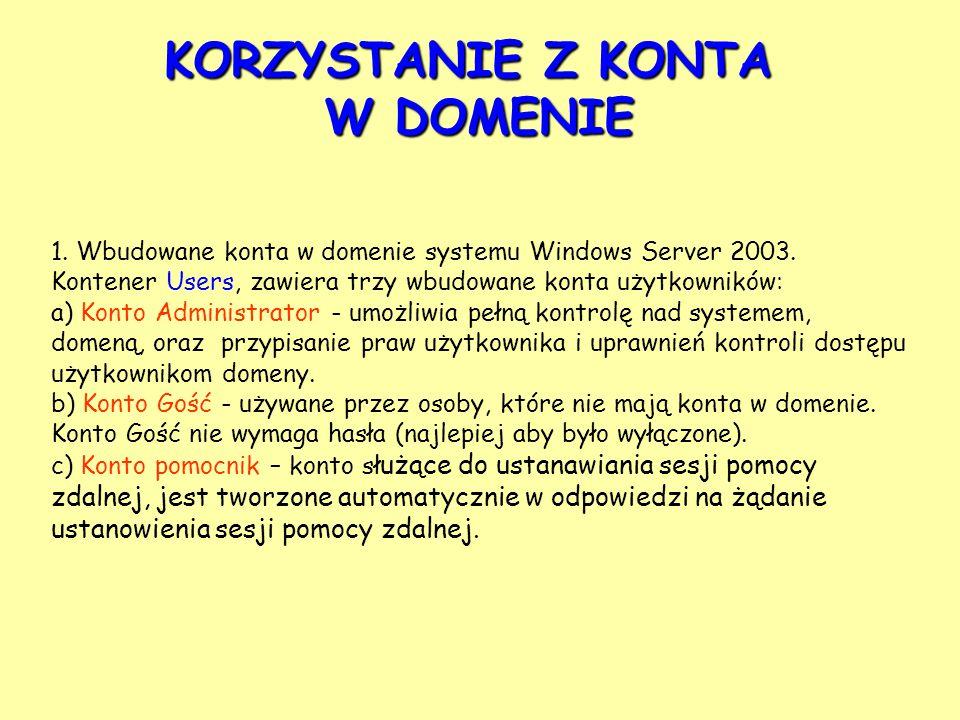 1. Wbudowane konta w domenie systemu Windows Server 2003.