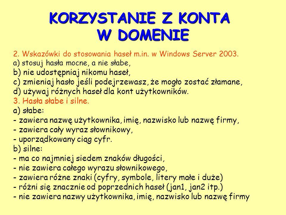 2. Wskazówki do stosowania haseł m.in. w Windows Server 2003.