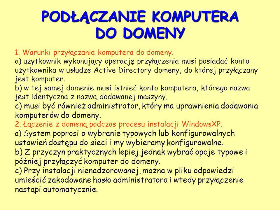 1. Warunki przyłączania komputera do domeny.