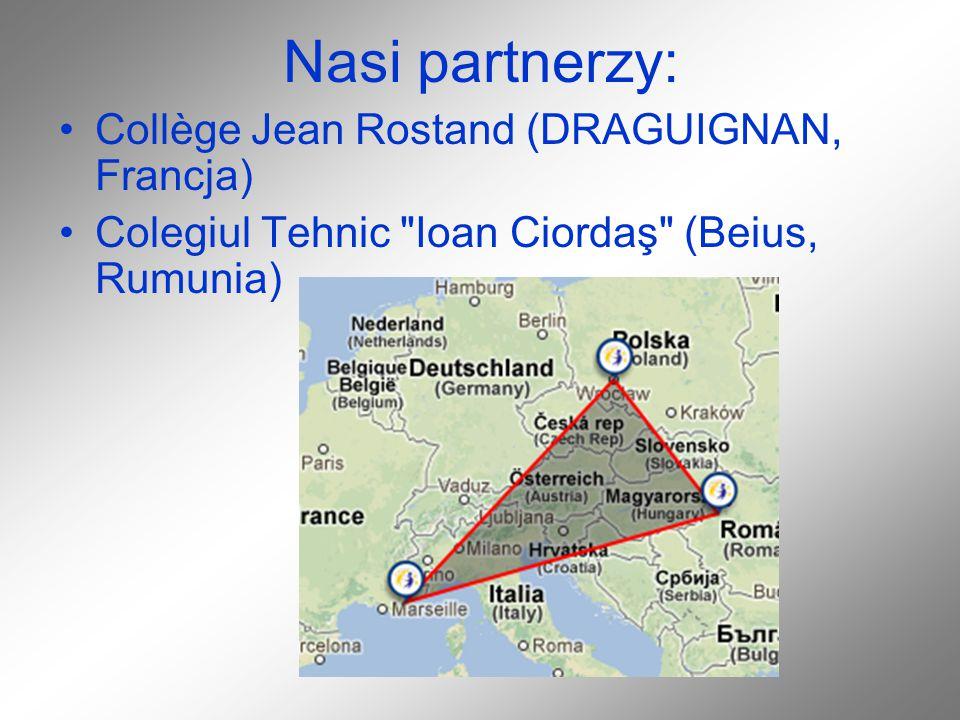 Nasi partnerzy: Collège Jean Rostand (DRAGUIGNAN, Francja) Colegiul Tehnic