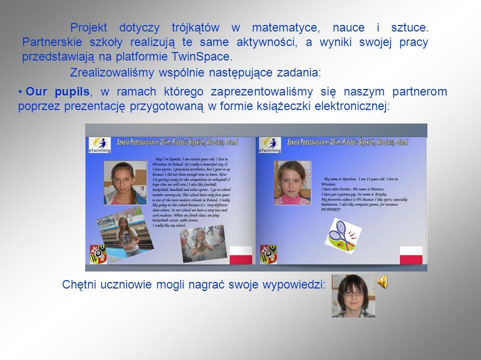 Projekt dotyczy trójkątów w matematyce, nauce i sztuce.