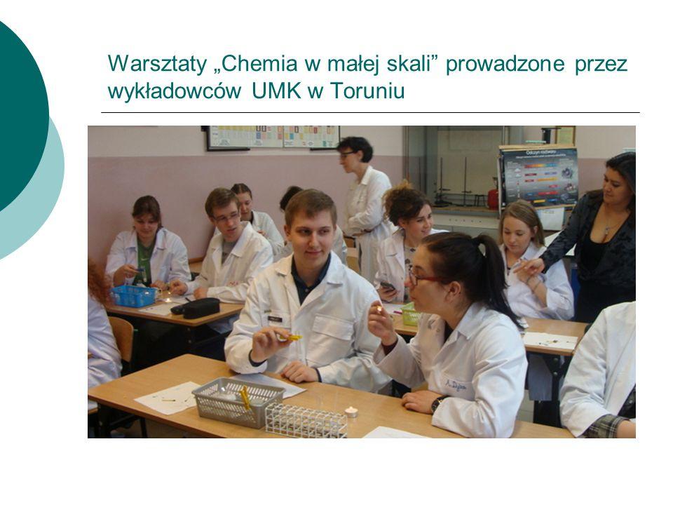 """Warsztaty """"Chemia w małej skali prowadzone przez wykładowców UMK w Toruniu"""