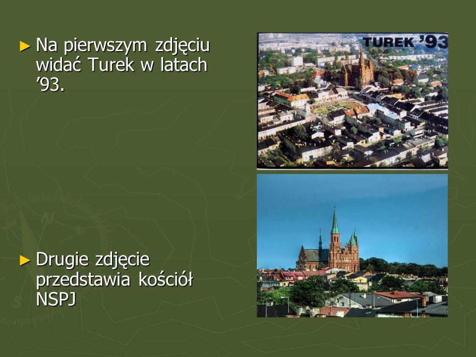 ►N►N►N►Na pierwszym zdjęciu widać Turek w latach '93.