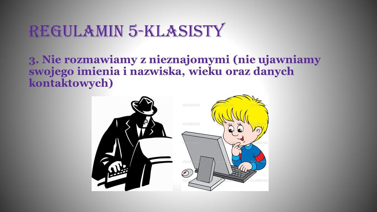 Regulamin 5-klasisty 3.