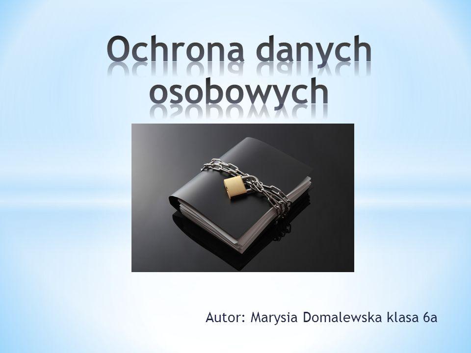 Autor: Marysia Domalewska klasa 6a