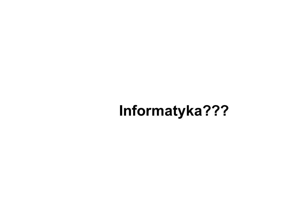 Informatyka???