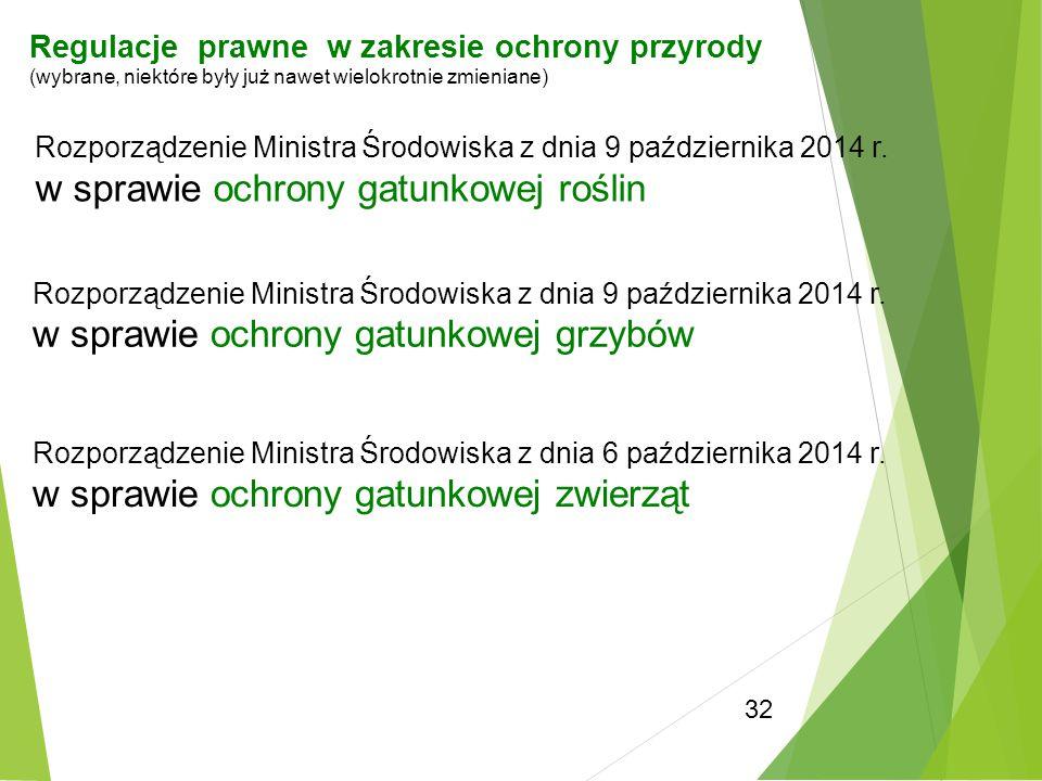 32 Rozporządzenie Ministra Środowiska z dnia 9 października 2014 r. w sprawie ochrony gatunkowej roślin Rozporządzenie Ministra Środowiska z dnia 9 pa