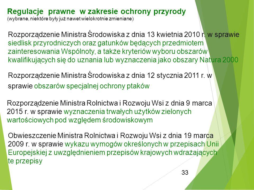 33 Rozporządzenie Ministra Rolnictwa i Rozwoju Wsi z dnia 9 marca 2015 r. w sprawie wyznaczenia trwałych użytków zielonych wartościowych pod względem