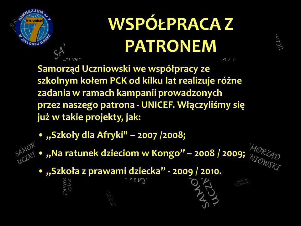 Samorz ą d Uczniowski we współpracy ze szkolnym kołem PCK od kilku lat realizuje różne zadania w ramach kampanii prowadzonych przez naszego patrona - UNICEF.