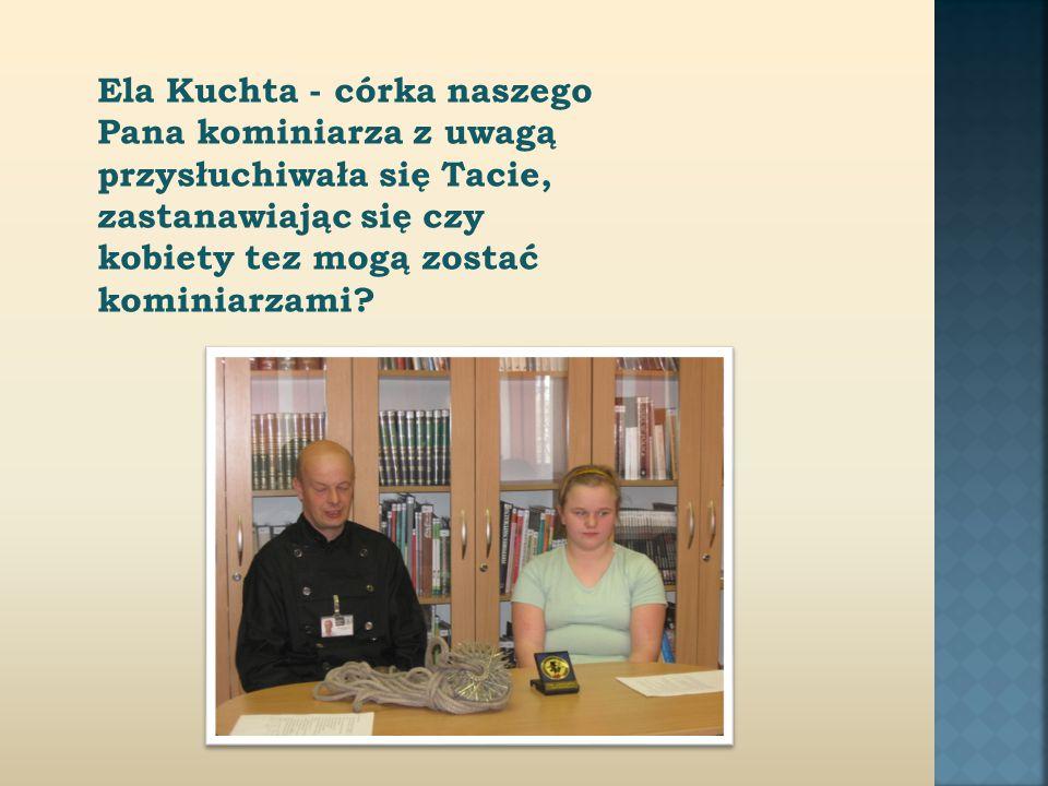 Ela Kuchta - córka naszego Pana kominiarza z uwagą przysłuchiwała się Tacie, zastanawiając się czy kobiety tez mogą zostać kominiarzami.