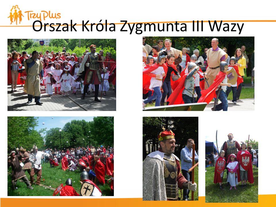 Orszak Króla Zygmunta III Wazy