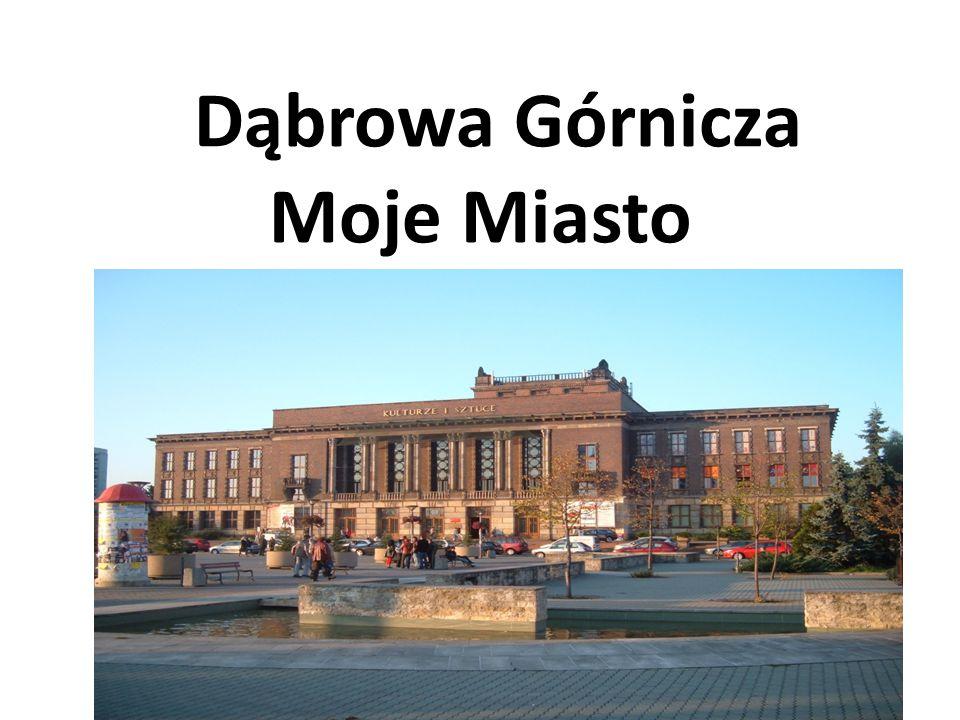 Dąbrowa Górnicza Moje Miasto