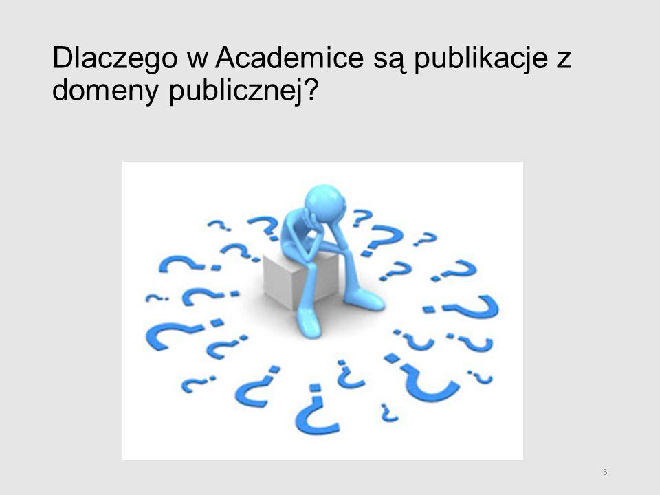 Dlaczego w Academice są publikacje z domeny publicznej? 6
