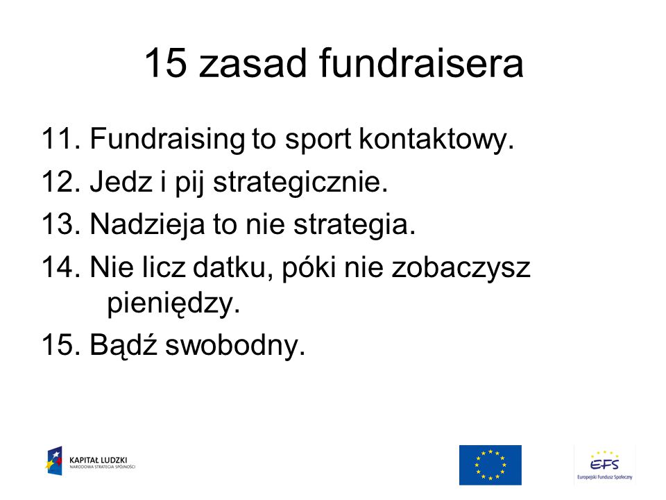 15 zasad fundraisera 11.Fundraising to sport kontaktowy.