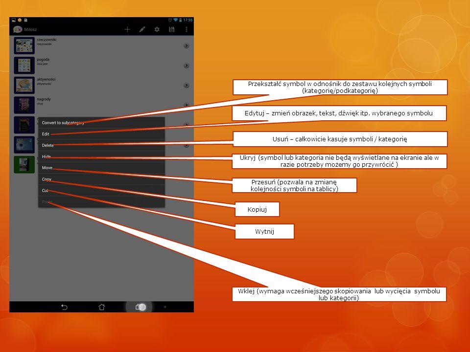 Tekst który będzie wyświetlany nad obrazkiem Wygląd symbolu Wybór pliku dźwiękowego Wybór pliku graficznego z różnych źródeł Tekst który zostanie wypowiedziany przez syntezator mowy Zatwierdzanie zmian Kasowanie całego symbolu