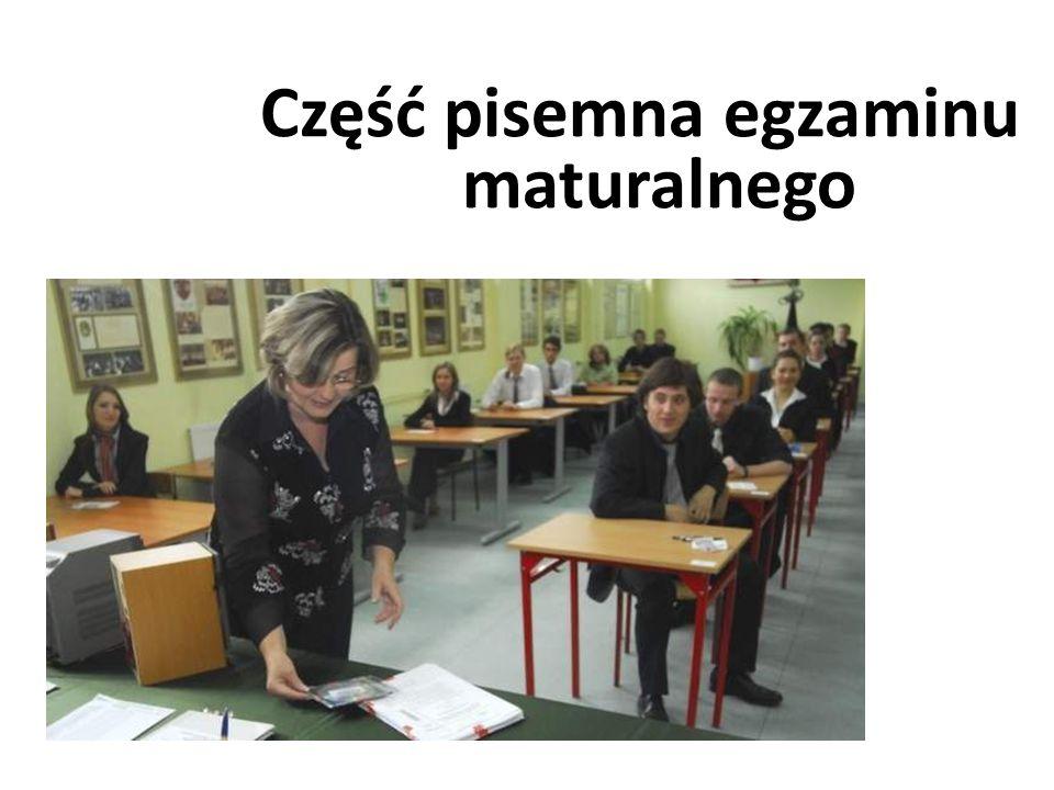 Część pisemna egzaminu maturalnego
