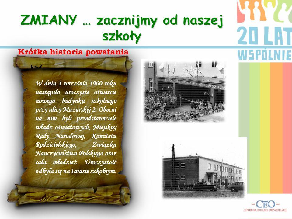 W dniu 1 września 1960 roku nastąpiło uroczyste otwarcie nowego budynku szkolnego przy ulicy Mazurskej 2.