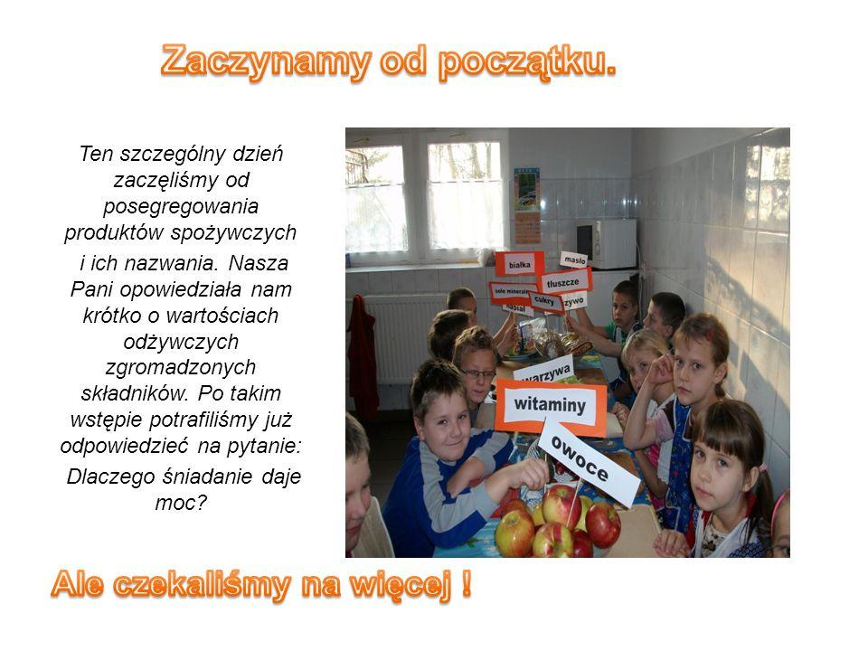 Ten szczególny dzień zaczęliśmy od posegregowania produktów spożywczych i ich nazwania.