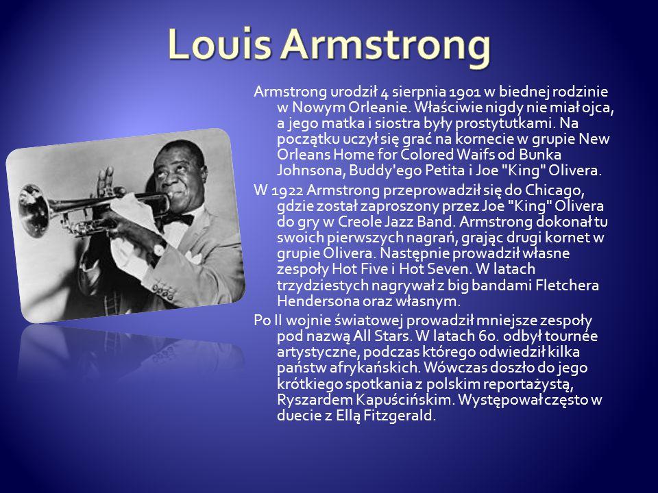 Armstrong urodził 4 sierpnia 1901 w biednej rodzinie w Nowym Orleanie. Właściwie nigdy nie miał ojca, a jego matka i siostra były prostytutkami. Na po
