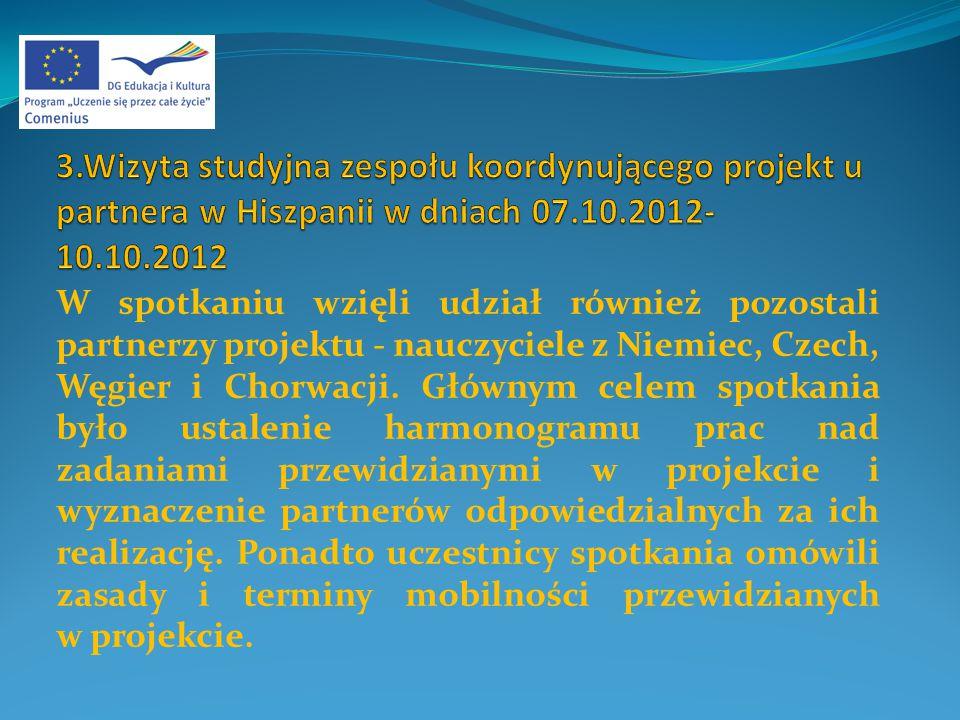 W spotkaniu wzięli udział również pozostali partnerzy projektu - nauczyciele z Niemiec, Czech, Węgier i Chorwacji.