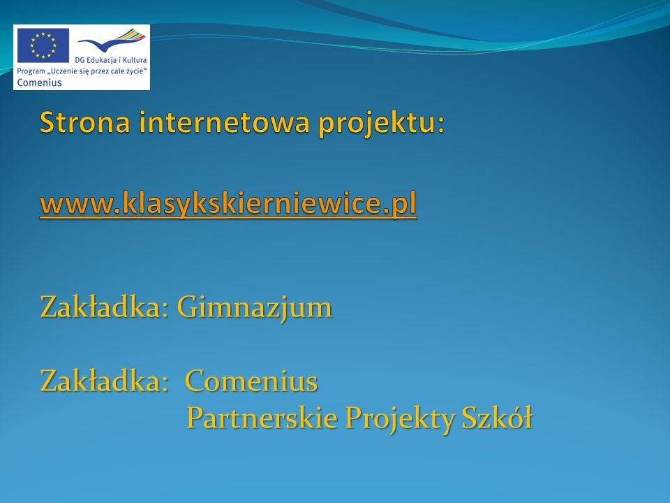 Zakładka: Gimnazjum Zakładka: Comenius Partnerskie Projekty Szkół Partnerskie Projekty Szkół