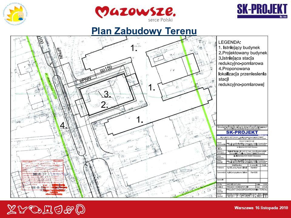 Warszawa 16 listopada 2010 Plan Zabudowy Terenu