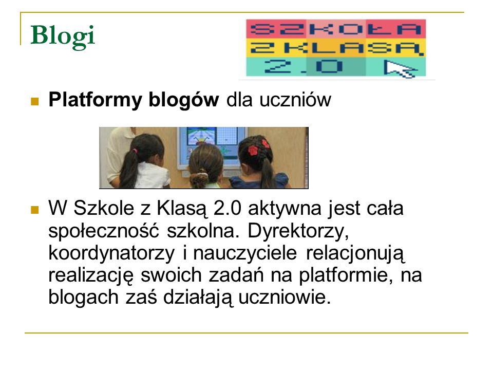 Blogi Platformy blogów dla uczniów W Szkole z Klasą 2.0 aktywna jest cała społeczność szkolna.