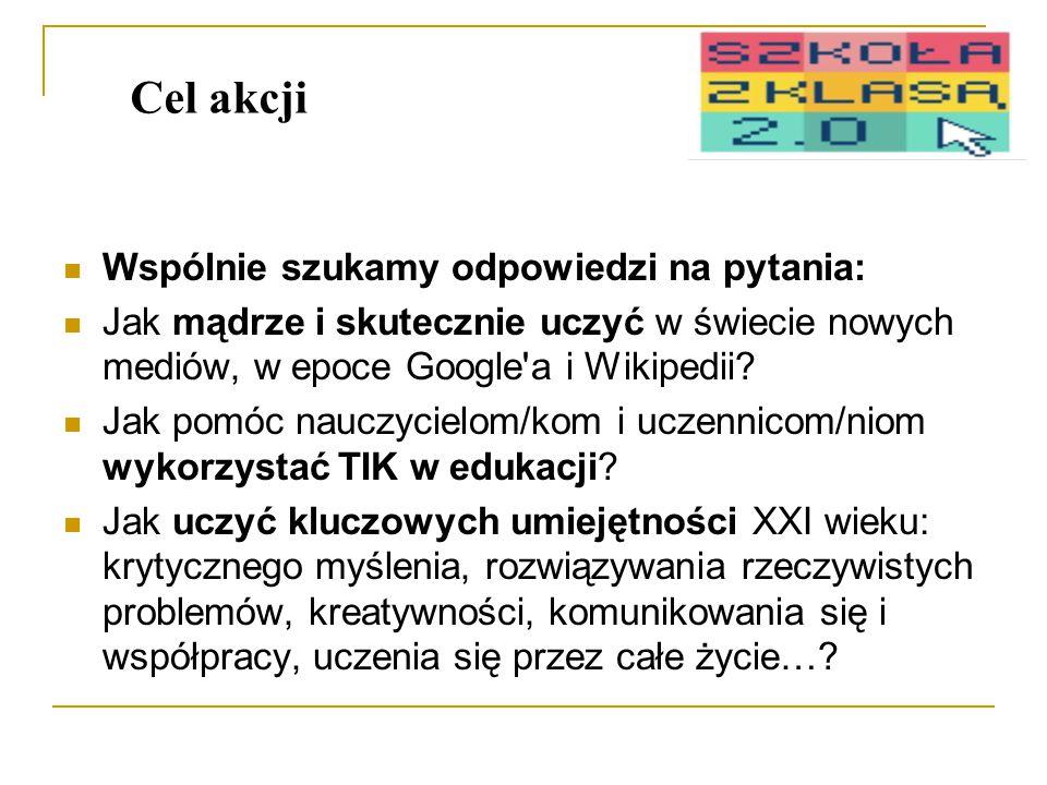 Wspólnie szukamy odpowiedzi na pytania: Jak mądrze i skutecznie uczyć w świecie nowych mediów, w epoce Google a i Wikipedii.