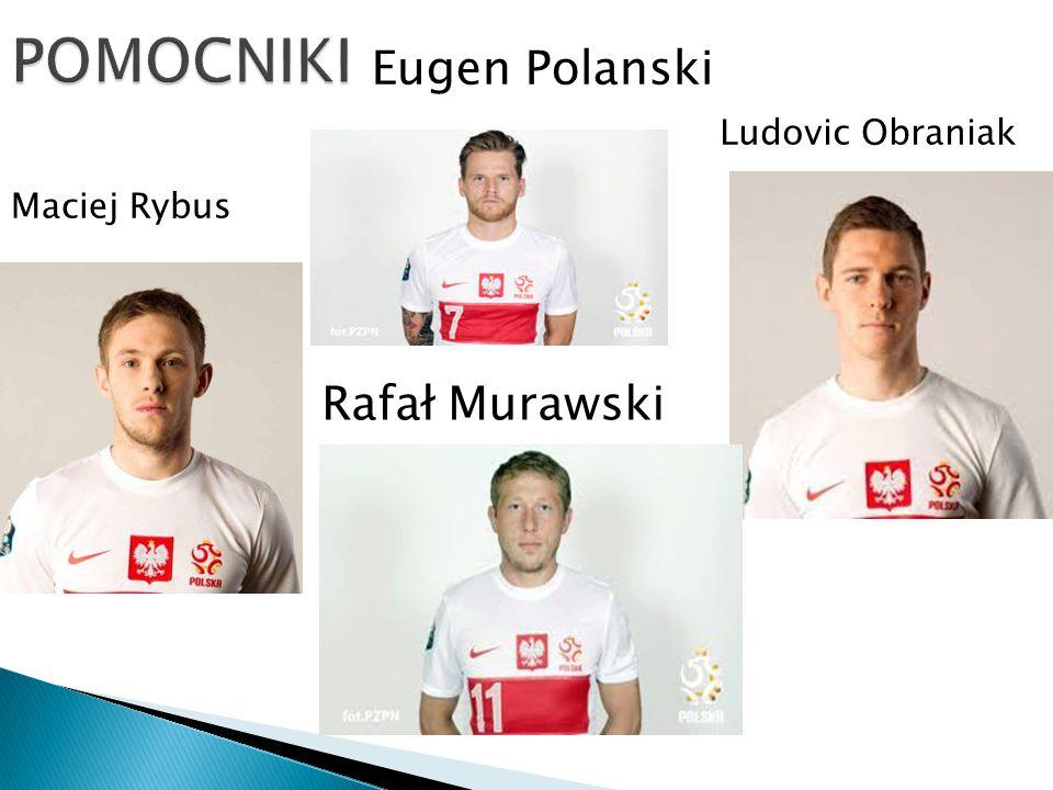 Maciej Rybus Eugen Polanski Ludovic Obraniak Rafał Murawski