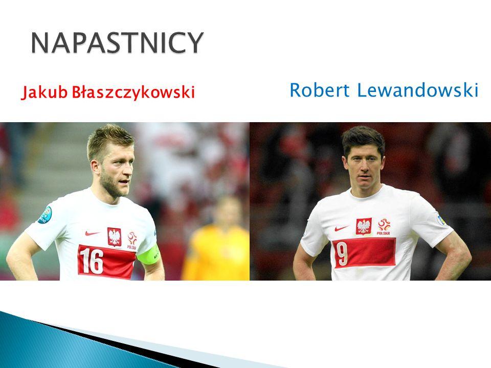 Jakub Błaszczykowski Robert Lewandowski