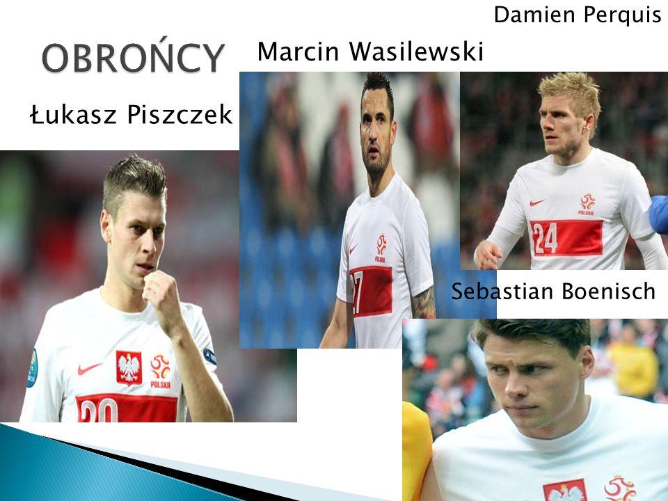 Marcin Wasilewski Łukasz Piszczek Damien Perquis Sebastian Boenisch