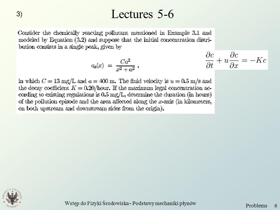 Wstęp do Fizyki Środowiska - Podstawy mechaniki płynów Problems 6 Lectures 5-6 3)