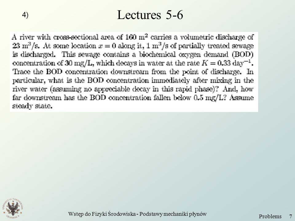 Wstęp do Fizyki Środowiska - Podstawy mechaniki płynów Problems 8 Lecture 7 1) 2)