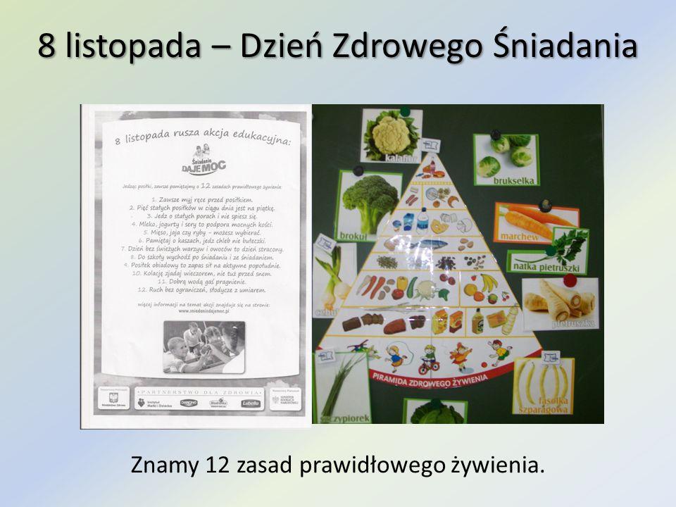 8 listopada – Dzień Zdrowego Śniadania Znamy 12 zasad prawidłowego żywienia.