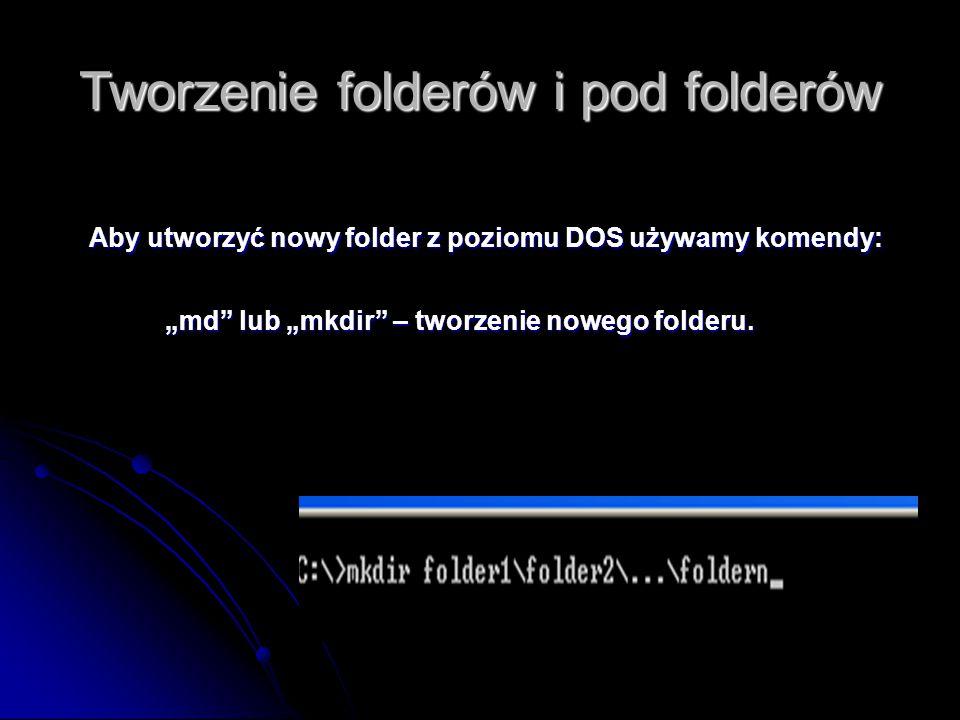 """Tworzenie folderów i pod folderów """"md lub """"mkdir – tworzenie nowego folderu."""