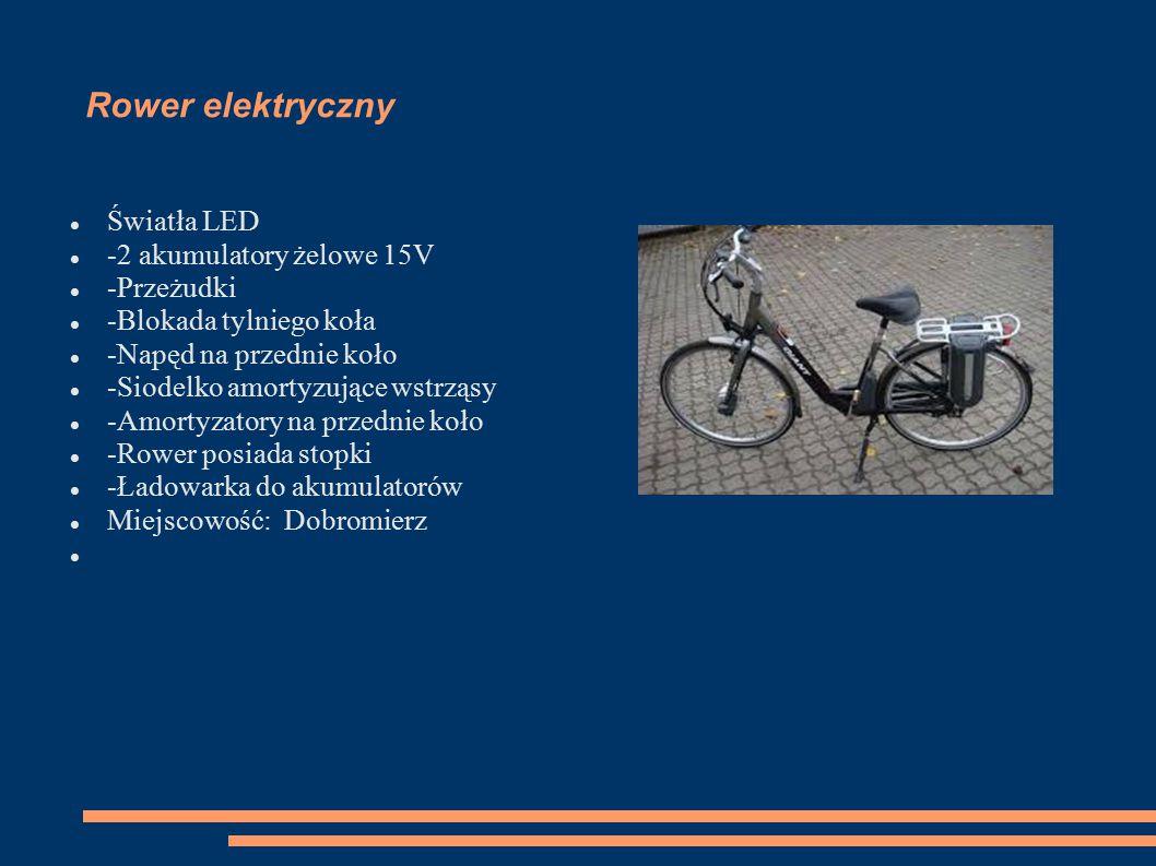 Rower elektryczny Światła LED -2 akumulatory żelowe 15V -Przeżudki -Blokada tylniego koła -Napęd na przednie koło -Siodelko amortyzujące wstrząsy -Amortyzatory na przednie koło -Rower posiada stopki -Ładowarka do akumulatorów Miejscowość: Dobromierz