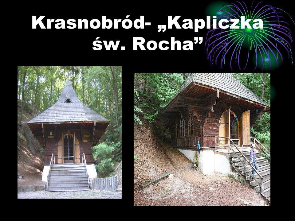 """Krasnobród- """"Kapliczka św. Rocha"""""""