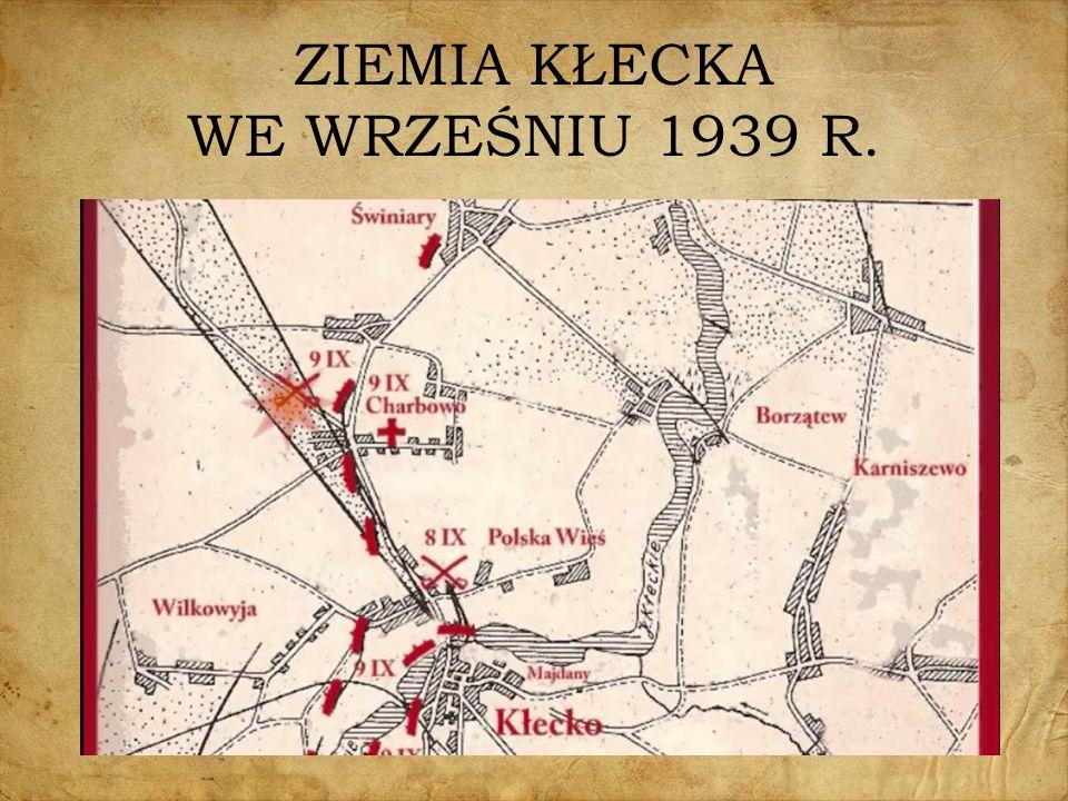 ZIEMIA KŁECKA WE WRZEŚNIU 1939 R.