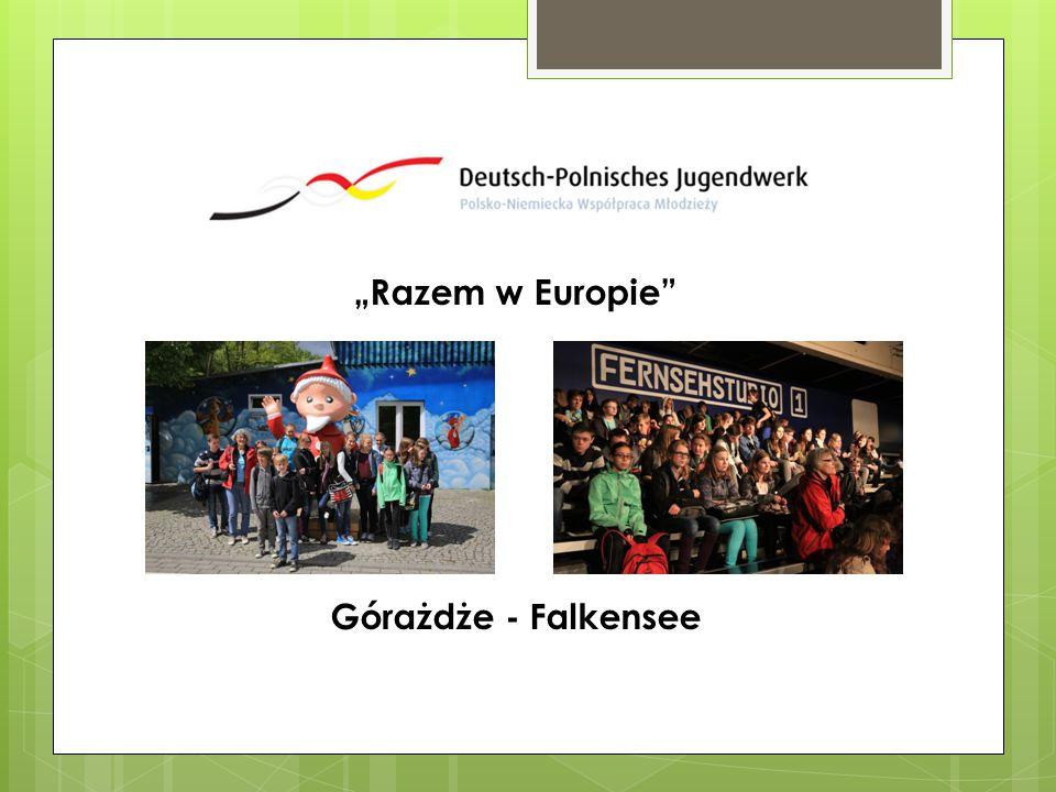 """""""Razem w Europie"""" Górażdże - Falkensee"""