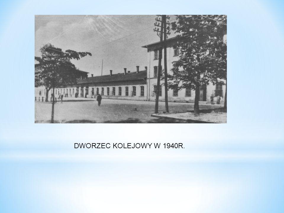 DWORZEC KOLEJOWY W 1940R.