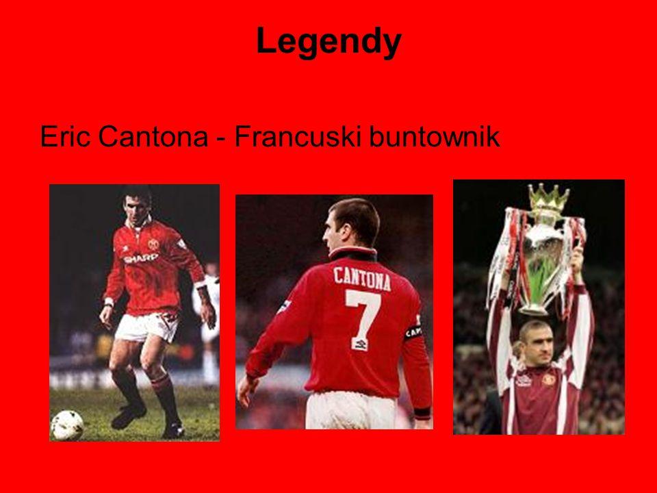 Legendy Eric Cantona - Francuski buntownik
