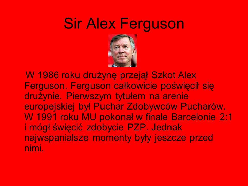 Sir Alex Ferguson W 1986 roku drużynę przejął Szkot Alex Ferguson. Ferguson całkowicie poświęcił się drużynie. Pierwszym tytułem na arenie europejskie