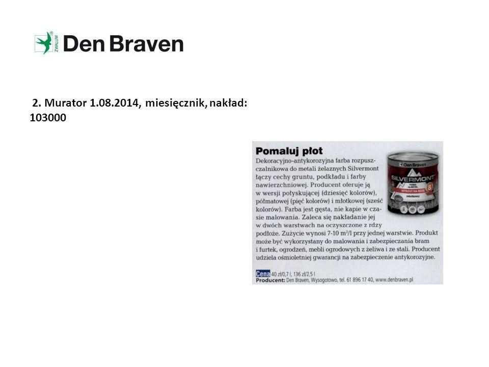 2. Murator 1.08.2014, miesięcznik, nakład: 103000