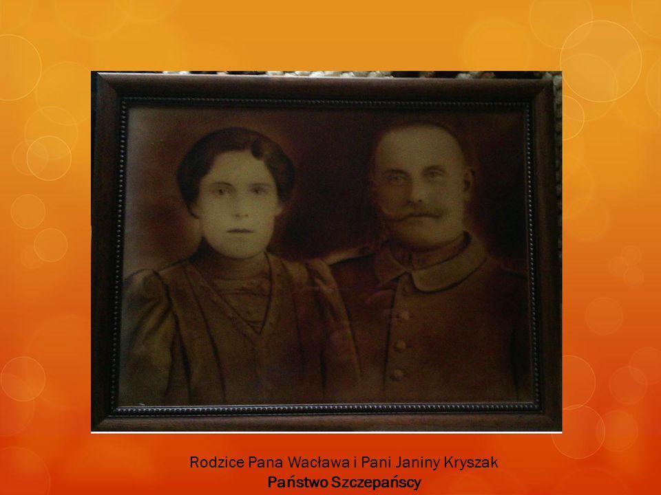 Rodzice Pana Wacława i Pani Janiny Kryszak Państwo Szczepańscy