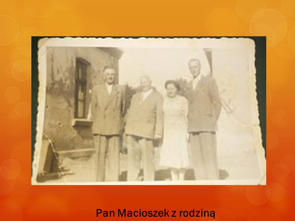 Pan Macioszek z rodziną