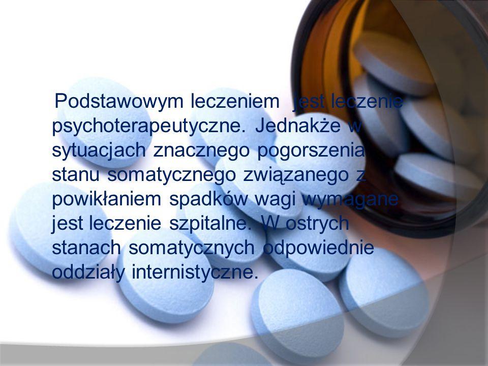 Podstawowym leczeniem jest leczenie psychoterapeutyczne. Jednakże w sytuacjach znacznego pogorszenia stanu somatycznego związanego z powikłaniem spadk