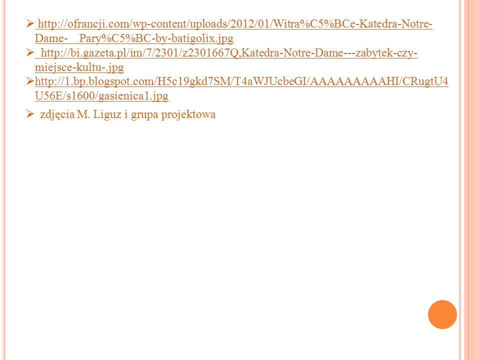  http://ofrancji.com/wp-content/uploads/2012/01/Witra%C5%BCe-Katedra-Notre- Dame- Pary%C5%BC-by-batigolix.jpg http://ofrancji.com/wp-content/uploads/
